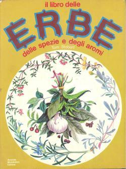 Il libro delle erbe delle spezie e: Tom STOBART