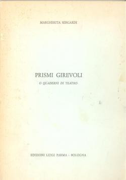 SERGARDI Margherita - Prismi girevoli, o Quaderni