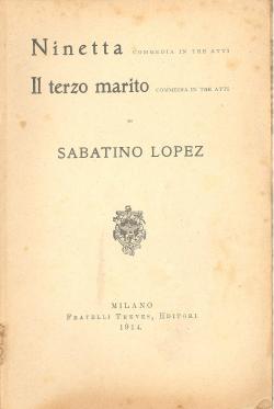 Ninetta : commedia in tre atti ;: LOPEZ Sabatino