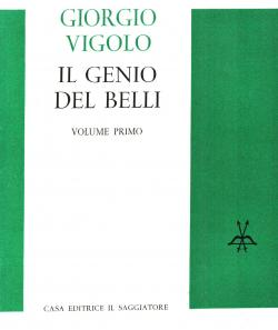 Il genio del Belli volume primo Esperienza belliana Saggio sul Belli - volume secondo Tematica dei ...