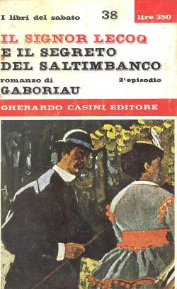 Il signor Lecoq e il segreto del: Emile GABORIAU