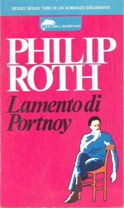 Lamento di Portnoy. Introduzione di Claudio Gorlier.: Philip ROTH