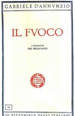 Il Fuoco i romanzi del melagrano: Gabriele D'ANNUNZIO