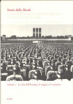 Storia della Shoah - La crisi dell'Europa,: Marina CATARUZZA/Marcello FLORES/Simon