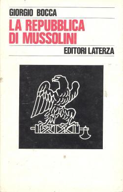 La Repubblica di Mussolini: Giorgio BOCCA