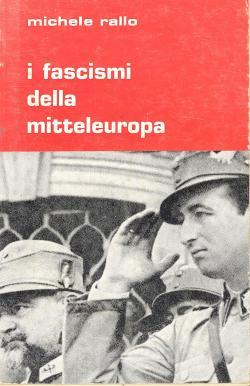 Michele RALLO - I fascismi della mitteleuropa