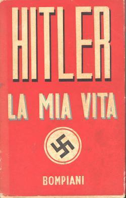 La mia vita prefazione di Adolf Hitler: Adolf HITLER
