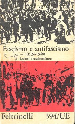AA.VV. - Fascismo e antifascismo (1936-1948) -
