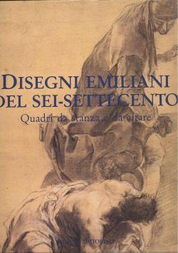 Disegni emiliani del sei - settecento. Quadri: Daniele BENATI (a