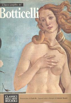 L'opera completa del Botticelli: Carlo BO (presentazione
