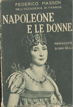 Napoleone e le donne. Traduzione di M.: Federico MASSON