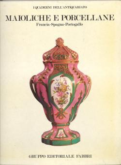 Maioliche e Porcellane - Francia - Spagna: Jeanne GIACOMOTTI /