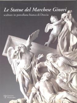 Le statue del Marchese Ginori sculture in: John WINTER (a