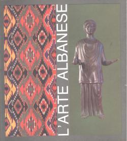 L'Arte albanese nei secoli: AA.VV.