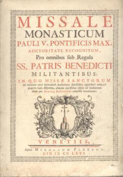 MISSALE MONASTICUM Pauli V. Pontificis Max. auctoritate: AA.VV.