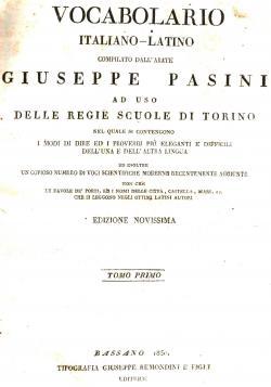 Vocabolario Italiano-Latino compilato dall'Abate Giuseppe Pasini ad: Giuseppe PASINI