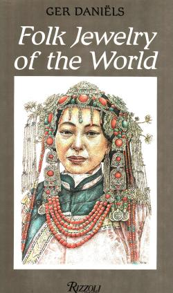 Folk jewelry of the world - foreword by Roelof Munneke