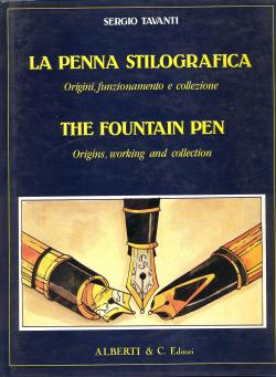 La penna stilografica origini, funzionamento e collezione / The fountain pen origins, working and...