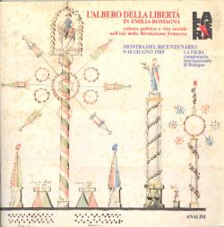L'albero della libertà in Emilia-Romagna cultura e: AA.VV.