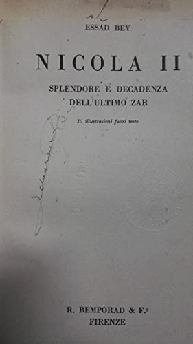 Nicola II splendore e decadenza dell'ultimo zar