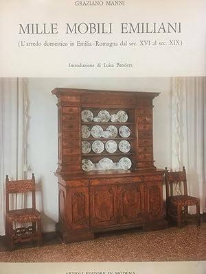 Mille mobili emiliani (L'arredo domestico in Emilia-Romagna: Graziano MANNI