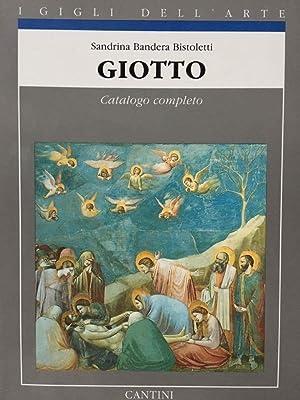 Giotto catalogo completo dei dipinti: Sandrina BANDERA BISTOLETTI