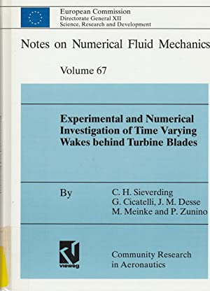 Experimental and Numerical Investigation of Time Varying Wakes behind Turbine Blades : Results of ...