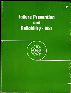 Failure Prevention and Reliability - 1981: Francis T. C. Loo