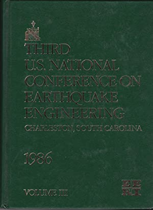 Proceedings of the Third U.S. National Conference on Earthquake Engineering: August 24-28, 1986, ...