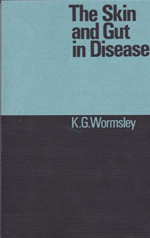 The Skin and Gut in Disease: K. G. Wormsley