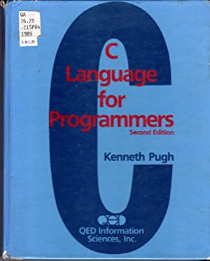 C Language for Programmers, Second Edition: Pugh, Kenneth