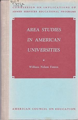 Area Studies in American Universities, 1947: William Nelson Fenton