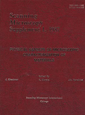 Scanning Microscopy Supplement 1, 1987: Physical Aspects of Microscopic Characterization of ...