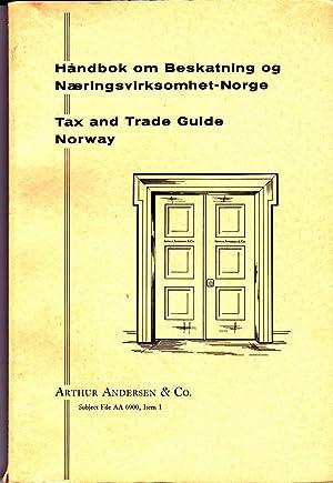 Handbok Om Beskatning Og Naeringsvirksomhet-Norge (Tax and Trade Guide - Norway)