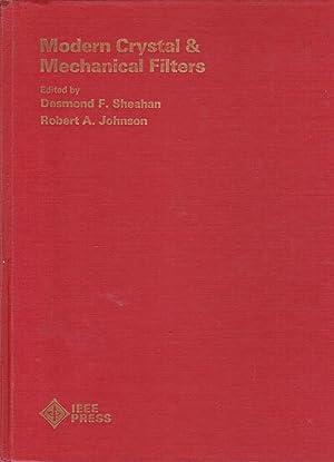 Modern Crystal & Mechanical Filters: Desmond F. Sheahan;