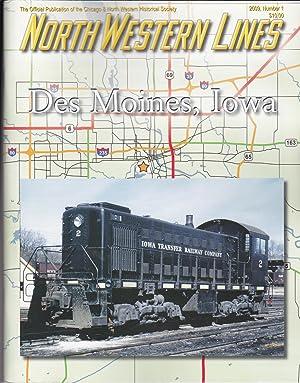 North Western Lines: Des Moines, Iowa: Kevin Eudaly; Dana Grefe (editors)