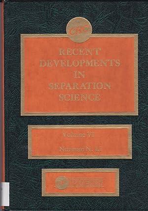 Recent Developments in Separation Science, Volume VI: Norman N. Li