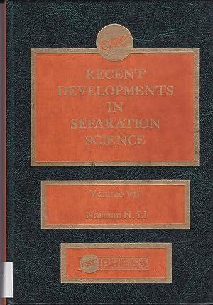 Recent Developments in Separation Science, Volume VII: Norman N. Li