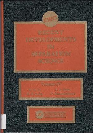 Recent Developments in Separation Science, Volume IV: Norman N. Li