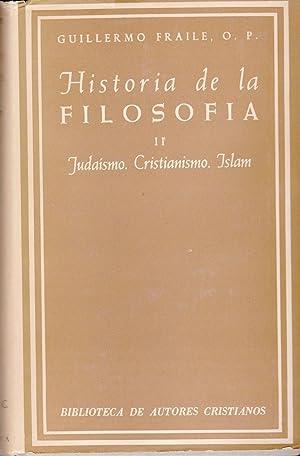 Historia De La Filosofia El Judaismo, El Cristianismo, El Islam y La Filosofia (Segunda Edicion): ...
