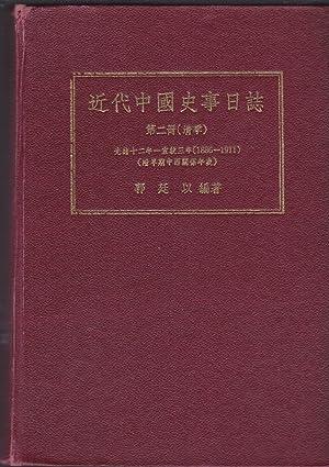 Chin Tai Chung-Kuo Shih Shih Jih Chih 1886-1911 (volume 2): T'ing-i Kuo