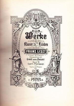 Klavierwerke Band VII & Band VIII: Opern-Phantasien (Wagner-Bearbeitungen) (Sauer): Liszt