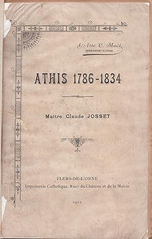 Athis 1786 - 1834 Maitre Claude Josset: C. Mace