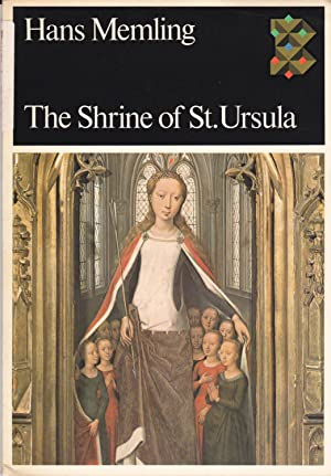The Shrine of St. Ursula or the: Hans Memling