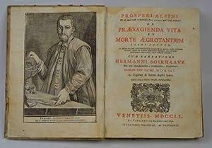De praesagienda vita et morte aegrotantium libri: ALPINO PROSPERO -