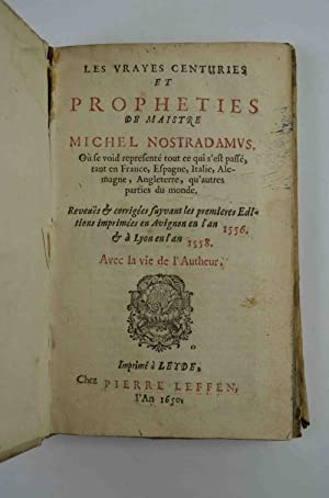 Les vrayes centuries et propheties de maistre: NOSTRADAMUS MICHEL.