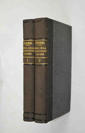 Storia della costituzione inglese Tradotto dal tedesco: FISCHEL ED.
