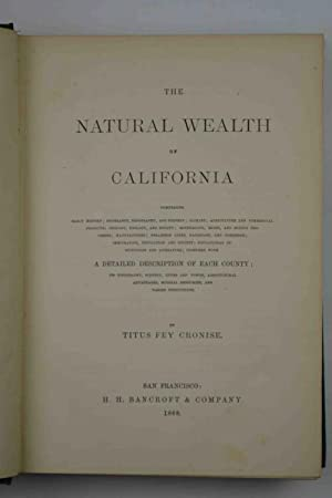 The natural wealth of California.