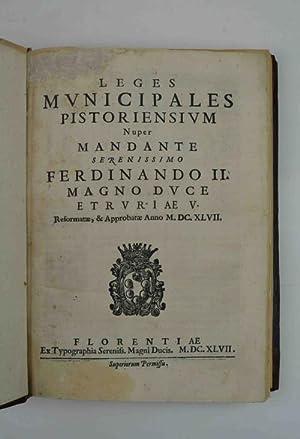 Leges municipales pistoriensium Nuper mandante Serenissimo Ferdinando