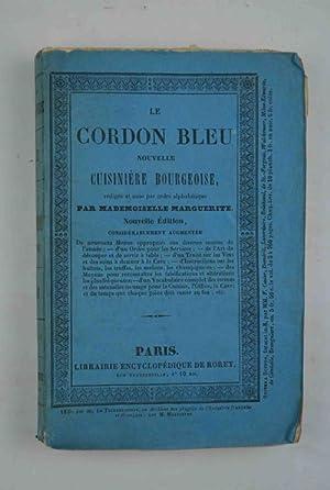 Le Cordon Bleu. Nouvelle cuisinière bougeoise. Nouvelle: Mademoiselle MARGUERITE.